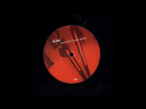 Dj Slip - Everytime It Takes Awhile (Falko Brocksieper Remix)