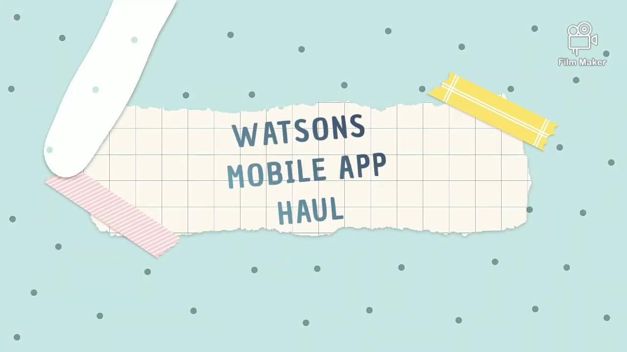WATSONS Mobile App Haul: Online shopping during ECQ/GCQ