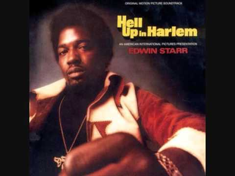 Edwin Starr (Usa, 1974)  - Hell Up in Harlem (Full)