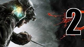 Dishonored - Pierwsze zlecenia