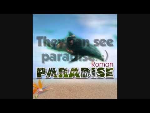 Roman - Paradise lyrics by Dennis Emata