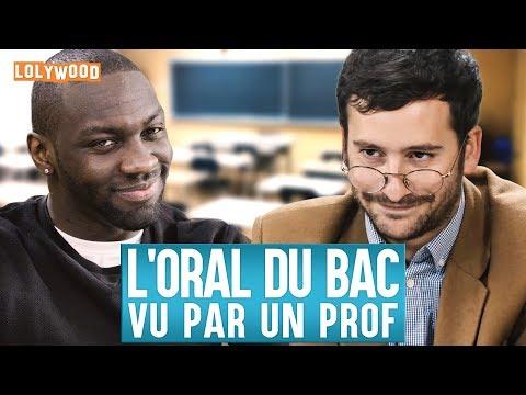 L'oral du Bac (vu par un Prof)