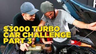 $3000 Turbo Car Challenge - Part 3