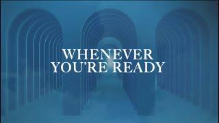 Mahalia - Whenever You're Ready [Lyric Video]