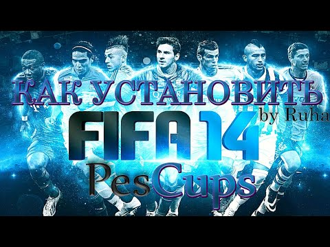 FIFA 14   Патч PesCups   Как установить