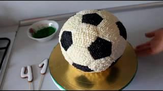 Как Сделать Торт Мяч 3Д Торт Футбольный Мяч Из Крема