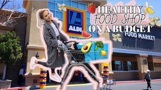 HEALTHY ALDI FOOD SHOPPING HAUL ON A BUDGET | QUICK & EASY MEAL IDEAS TO LOSE WEIGHT!