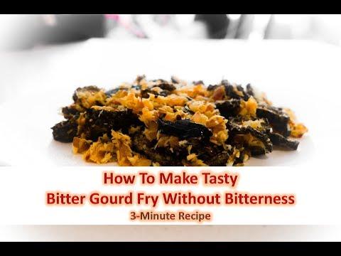 Bitter Gourd Fry! (No Bitter taste)