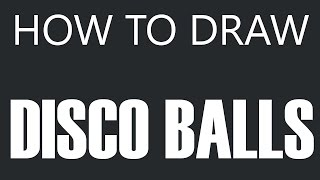 How To Draw A Disco Ball - Dance Light Ball Drawing (Disco Balls)