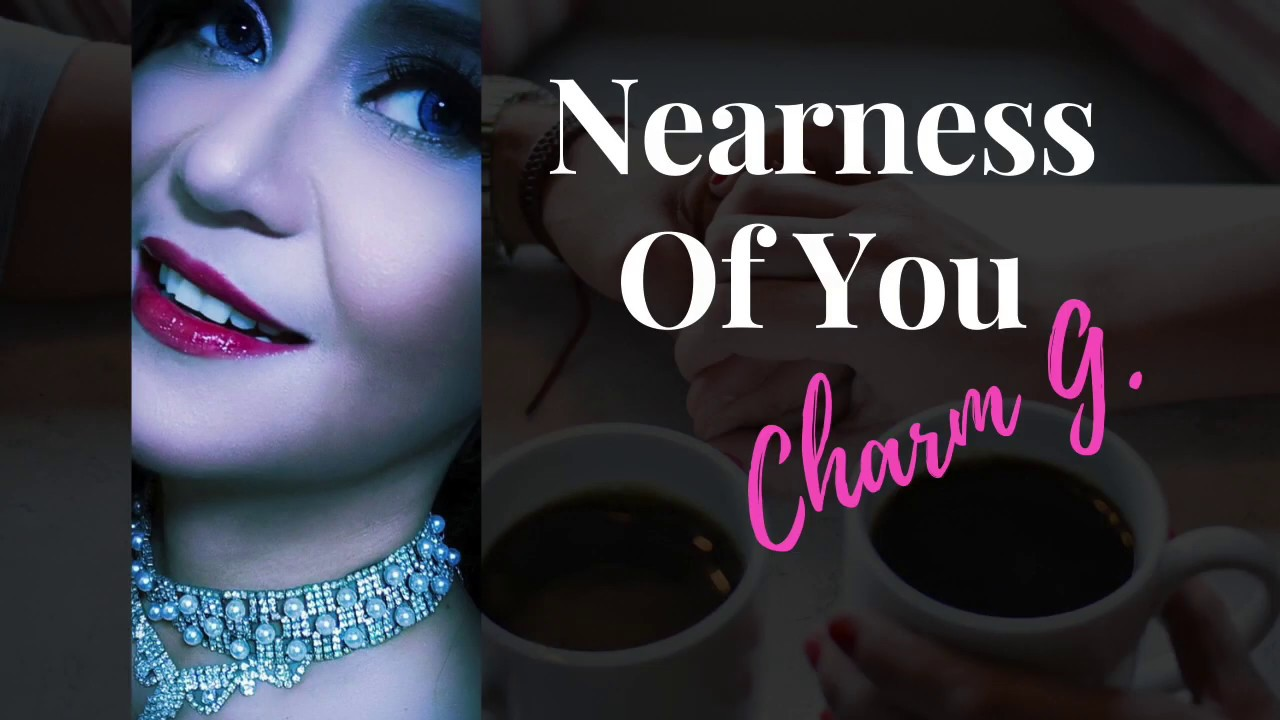 Download NEARNESS OF YOU Cover Song By Charm G (with verse)