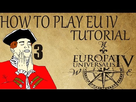 """How to Play EU4 Tutorial """"Force Limits / Missions / Basic Military"""" #3 1.13.1"""