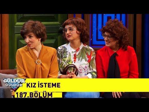 Download Güldür Güldür Show 187 Bölüm Kız Isteme Mp3 3gp Mp4