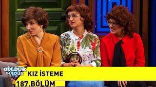 Güldür Güldür Show 187.Bölüm | Kız İsteme