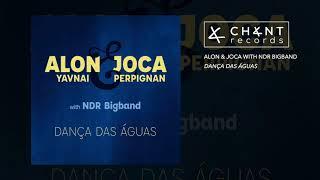 ALON & JOCA with NDR BIGBAND - Jogo do Viver (Chant Records)