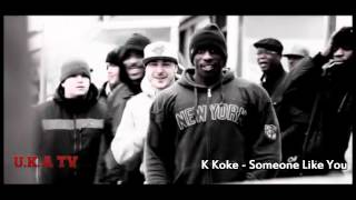 K Koke - Someone Like You