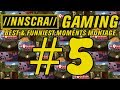 //NNSCRA// GAMING: Best & Funniest Moments Montage #5