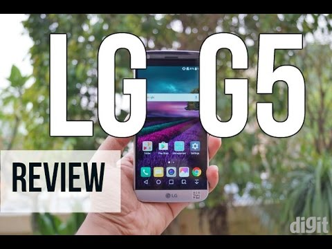 LG G5 Review | Digit.in