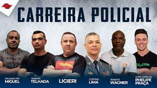 CARREIRA POLICIAL - O MELHOR BATE-PAPO QUE VOCÊ VAI VER HOJE