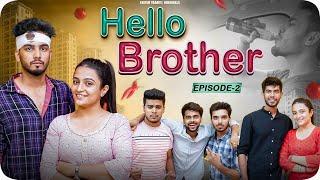 Hello Brother- || Episode 2 || Elvish Yadav