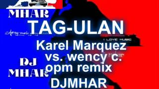 TAG ULAN   Karel Marques opm hits Remix DJMHAR