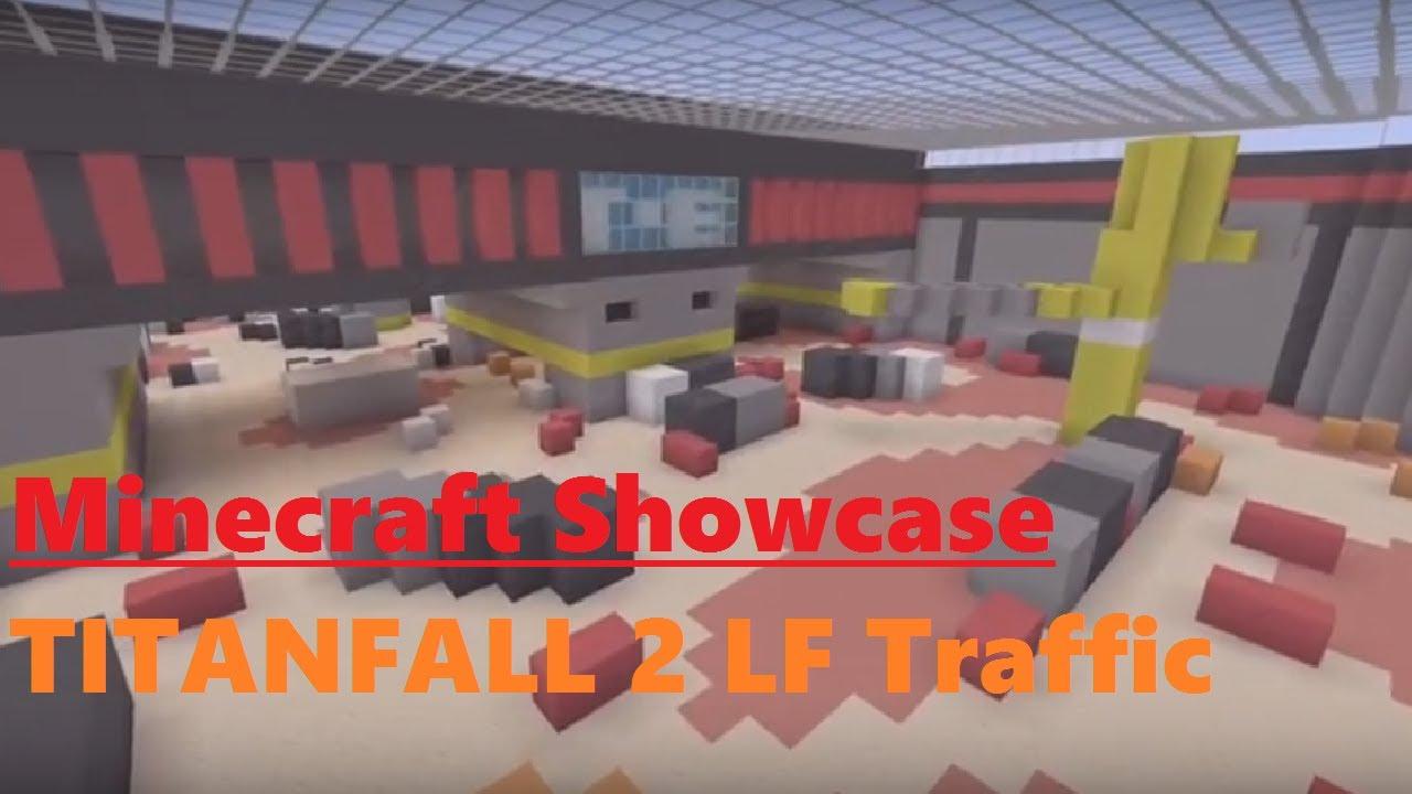 Minecraft Showcase Titanfall 2 Live Fire Map Traffic Youtube