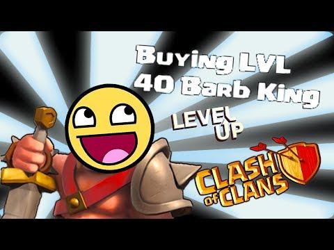 Clash of clans -  Buying level 40 King! YEEEAAAaa!!!