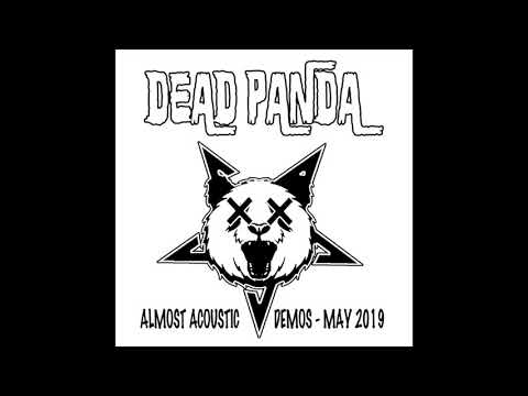 "Dead Panda -  ""Almost Acoustic"" (youtube Album)   HD 720p"