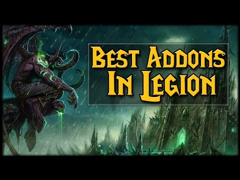 Must Have Addons in Legion!