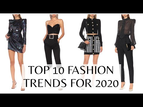 TOP 10 FASHION TRENDS FOR 2020. http://bit.ly/2GPkyb3