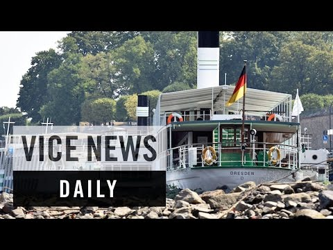VICE News Daily: Germany's Dried Up Rivers