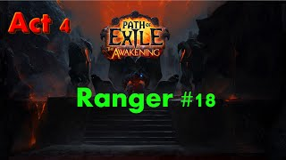[Act 4] Daresso - Ep #18 - Hardcore Ranger - Path of Exile: The Awakening (Closed Beta)