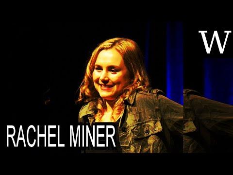 RACHEL MINER  WikiVidi Documentary