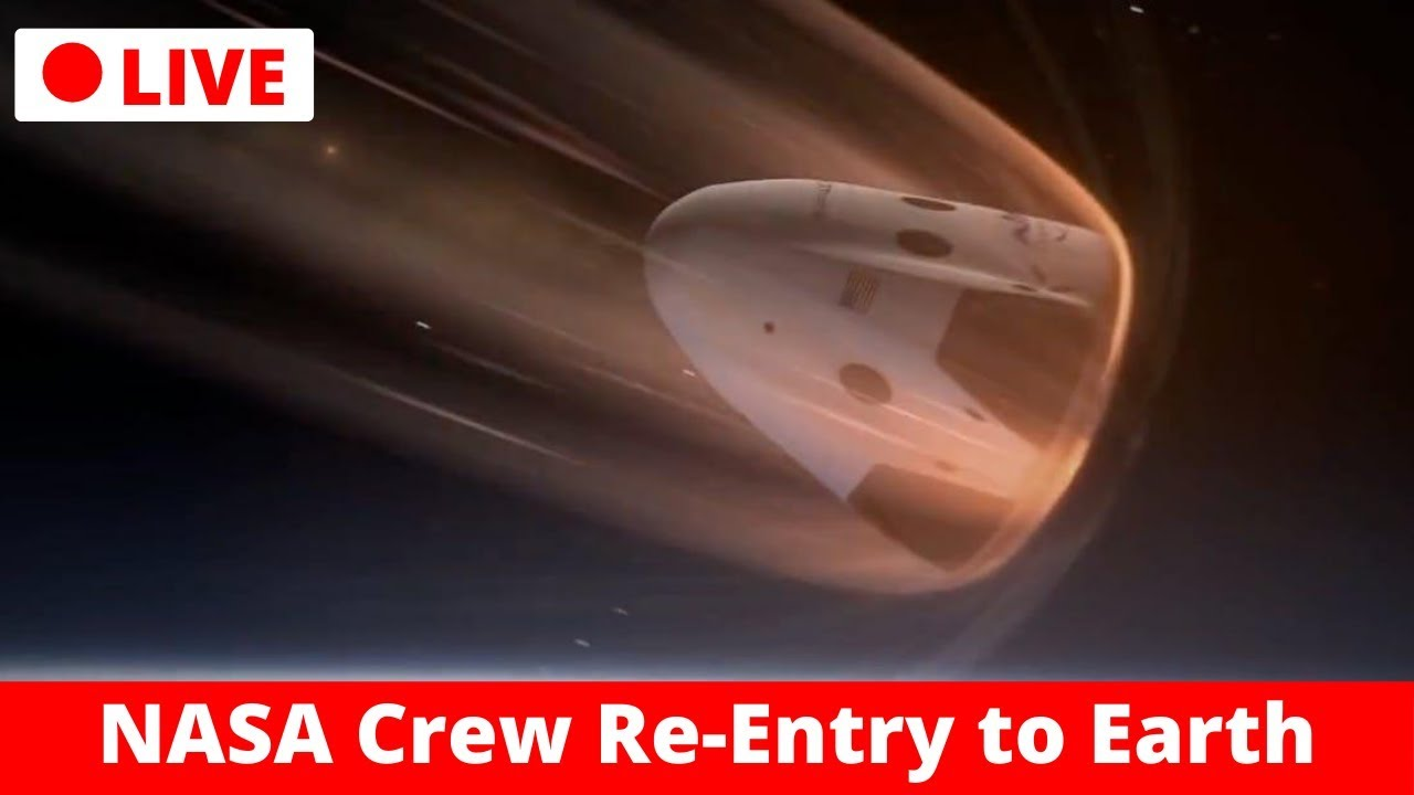 LIVE : Crew Demo-2 Return Coast Phase | SpaceX Dragon Re-entry