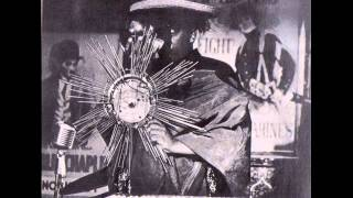 Sun Ra and his Solar-Myth Arkestra -- They