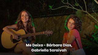 Baixar Hoje Vai Ter Som   Me deixa - Bárbara Dias, Gabriella Saraivah (Episódio extra)