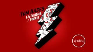 Tom Hades - Tikkie (Original Mix) [Phobiq]