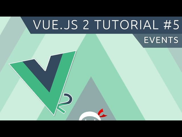 Vue JS 2 Tutorial #5 - Events