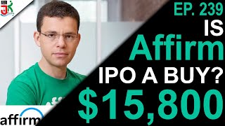 Affirm IPO A Buy? (Affirm IPO 2020)   RSI Ep. 239