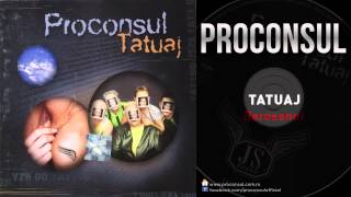 Proconsul - Barosanul Piesa Oficiala