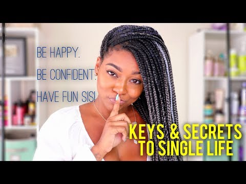 The Tea On Dating In 2019 | Real Talk: Being Single & Happy + Healthy Dating Tips & Advice