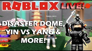 🔴ROBLOX LIVE STREAM | DISASTER DOME, YIN VS YANG NINJA ASSASSIN & HIDE AND SEEK EXTREME