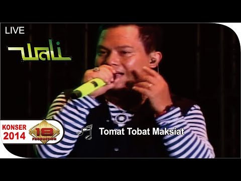 Wali - Tomat Tobat Maksiat [Live Konser ] At Semarang 2014