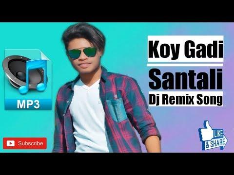 santali-dj-song🔸koy-gadi🔸new-santali-dj-remix-song-2019-|