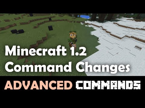 Minecraft Bedrock Edition 1.2 Command Changes