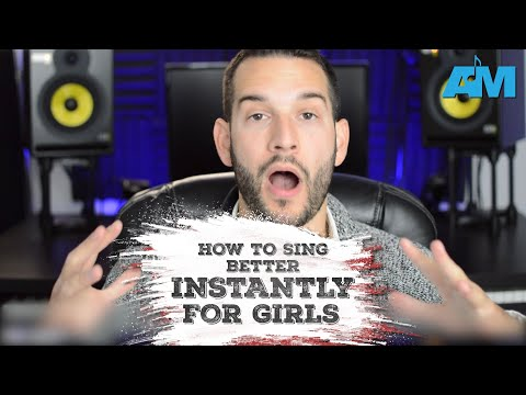 how to sing better instantly for girls