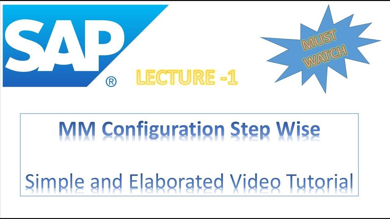 SAP CONFIGURATION STEPS LECTURE 1