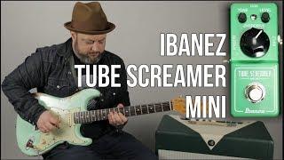 Ibanez Tube Screamer Mini Demo -Marty Music Gear Thursday