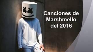 Canciones de Marshmello del 2016 - by Angy.