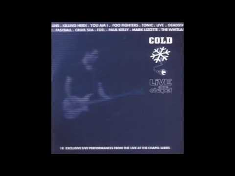 Cold: Live at the Chapel