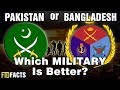 PAKISTAN or BANGLADESH - Which Military Is Better?
